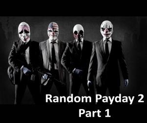 Random Payday 2